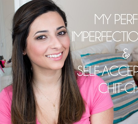 My Perfect Imperfections Tag and Self Acceptance Chit Chat