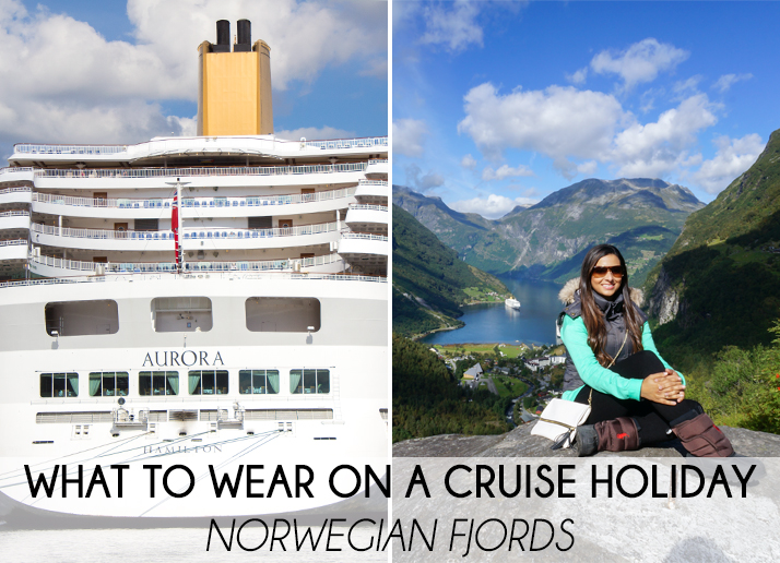 What To Wear On A Cruise Holiday Fjords